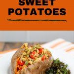 chicken kiev stuffed sweet potatoes