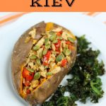upside down chicken kiev loaded sweet potatoes